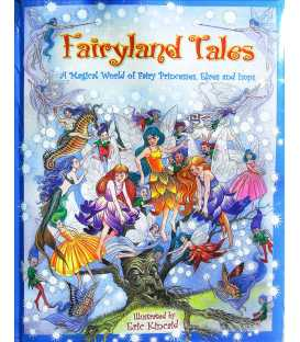 Fairyland Tales (A Magical World of Fairy Princesses, Elves and Imps)