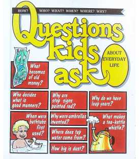 About Everyday Life (Questions Kids Ask)
