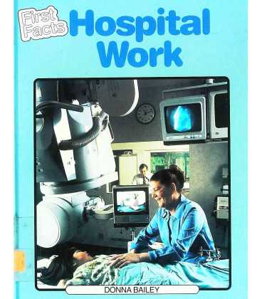 Hospital Work