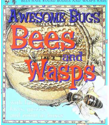 Bees and Wasps (Awesome Bugs)