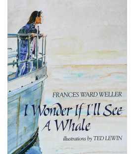 I Wonder If I'll See a Whale