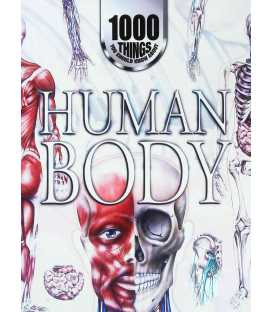 1000 Things You Should Know About: The Human Body