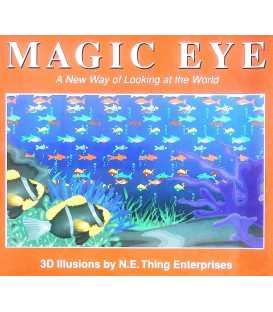 Magic Eye: No. 1: A New Way of Looking at the World