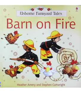 Barn on Fire (Usborne Farmyard Tales)