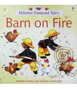 Barn on Fire (Usborne Farmyard Tales)
