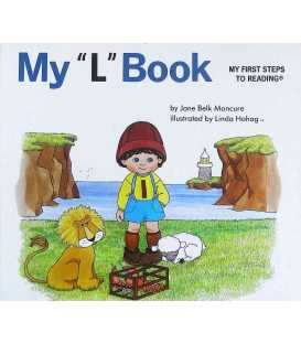 """My """"L"""" Book (My First Steps To Reading)"""