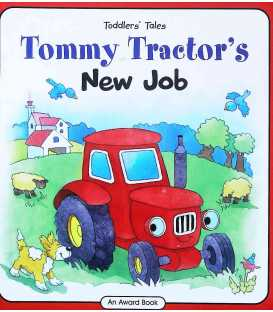 Tommy Tractor's New Job