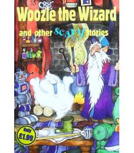 Woozle The Wizard and Other Scary Stories