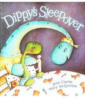Dippey's Sleepover