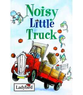 Noisy Little Truck (Little Stories)