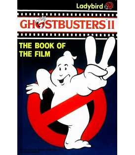 Ghostbusters II (The Book of The Film)