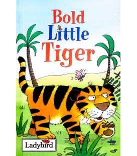 Bold Little Tiger (Little Stories)