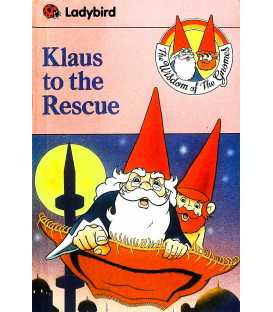 Klaus to the Rescue (Wisdom of the Gnomes)