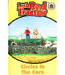 Circles in the Corn (Little Red Tractor)