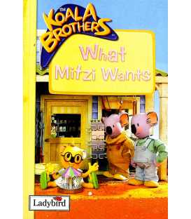 What Mitzi Wants (The Koala Brothers)