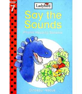 Dinosaur rescue (Say the Sounds Phonics Reading Scheme : Book 7)