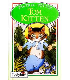 The Tale of Tom Kitten (The World of Peter Rabbit and Friends)