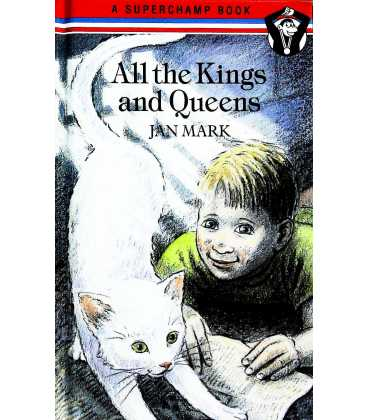 All the Kings and Queens  (Superchamp Book)