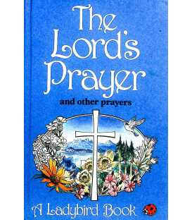 The Lord's Prayer and Other Prayers (Religious Topics)