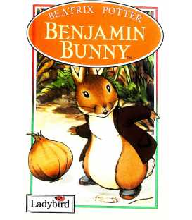 The Benjamin Bunny (The World of Peter Rabbit and Friends)