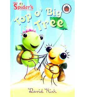 Top o' Big Tree (Miss Spider's Sunny Patch Friends)