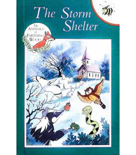 The Storm Shelter (The Animals of Farthing Wood)
