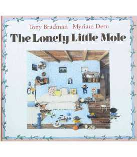 The Lonely Little Mole