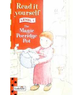 The Magic Porridge Pot (Read it Yourself : Level 1)