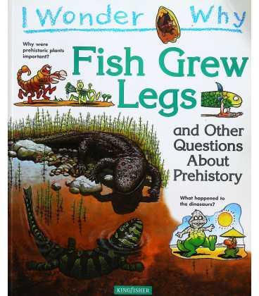 I Wonder Why Fish Grew Legs