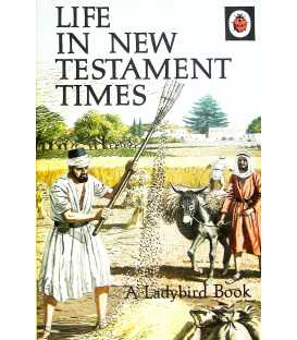 Life in New Testament Times  (Religious Topics)
