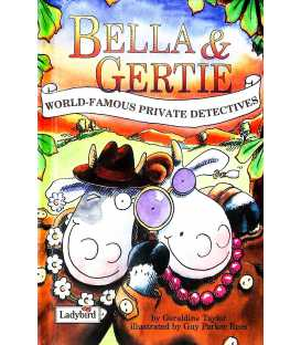 Bella and Gertie (World-Famous Private Detectives)