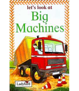 Big Machines (Let's Look At)