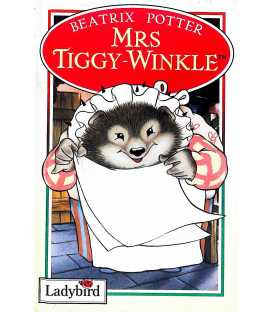 The Tale of Mrs. Tiggy-Winkle (The World of Peter Rabbit and Friends)