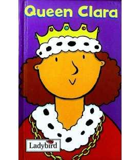 Queen Clara (Little Workmates)