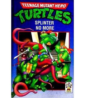 Splinter No More (Teenage Mutant Hero Turtles)