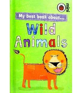 Wild Animals (My Best Book About…)
