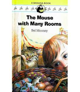 The Mouse with Many Rooms (A Banana Book)