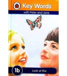 Look At This (Key Words with Peter and Jane : 1B)