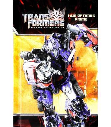 I am Optimus Prime (Transformers Revenge of The Fallen)