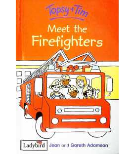Meet The Firefighters (Topsy and Tim)