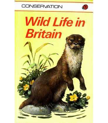Wild Life in Britain (Conservation)