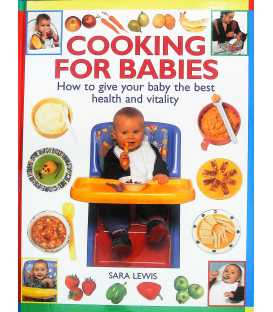CookingforBabies(HowToGiveYourBabytheBestHealthandVitality)