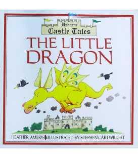 The Little Dragon (Usborne Castle Tales)