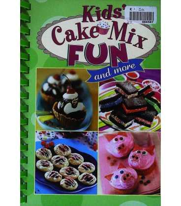 Kid's Cake Mix Fun and More