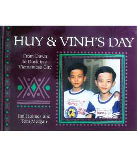 Huy and Vinh's Day (From Dawn to Dusk)