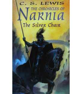 The Chronicals of Narnia: The Silver Chair