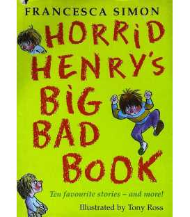 Horrid Henry's Big Bad Book: Ten Favourite Stories - and More!