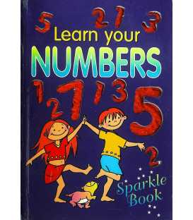 Learn Your Numbers (Sparkle Book)