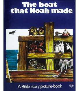 The Boat That Noah Made (A Bible story picture-book)