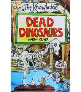 The Knowledge: Dead Dinosaurs